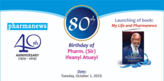 Pharmanews Celebrates 40th Anniversary, Atueyi @ 80, Launches Autobiography